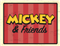 Mickey &amp; Friends