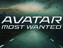 Avatar Most Wanted