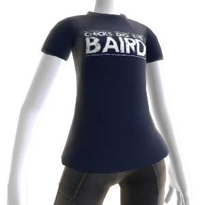 Chicks dig the Baird T-Shirt