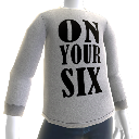 &quot;On Your Six&quot; T-Shirt