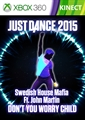 "Just Dance 2015 - ""Don't You Worry Child"" by Swedish House Mafia"
