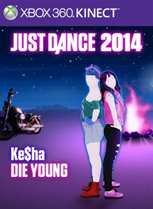 "Just Dance 2014 - ""Die Young"" by Ke$ha"