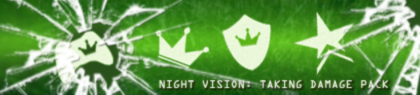 Night Vision Pack: Taking Damage