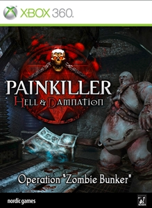 "Painkiller Hell & Damnation: Operation ""Zombie Bunker"""