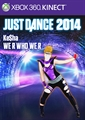 "Just Dance 2014 - ""We R Who We R"" by Ke$ha"
