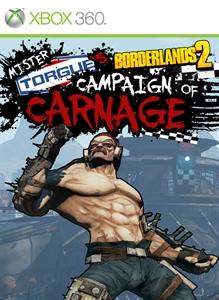 Mr. Torgue&#39;s Campaign of Carnage