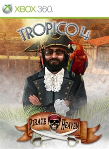Tropico 4 - Pirate Heaven