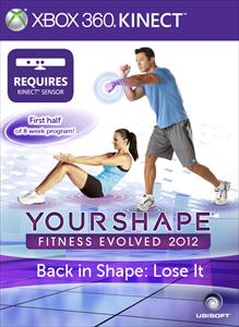 Back in Shape: Lose It - Your Shape Fitness Evolved 2012