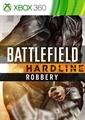 Battlefield ™ Hardline Robo