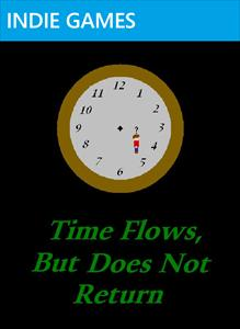 Time Flows But Does Not Return