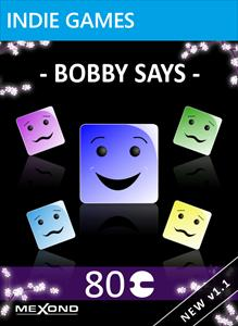 Bobby Says - Dance with me!