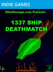 1337 Ship Deathmatch