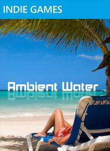 Ambient Water