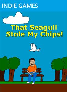 That Seagull Stole My Chips