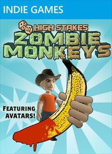 High Stakes Zombie Monkeys