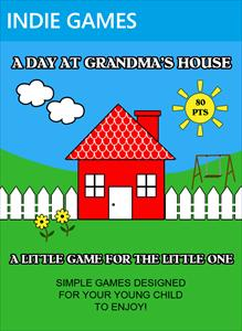 A Day at Grandma's House