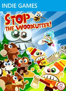 Stop The Woodcutter!