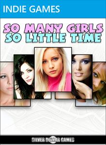 So Many Girls So Little Time