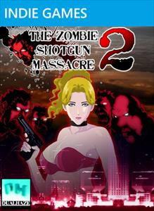 THE ZOMBIE SHOTGUN MASSACRE 2