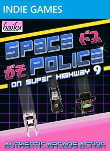 Space Police on SuperHighway 9
