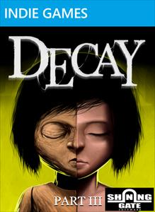 Decay - Part 3
