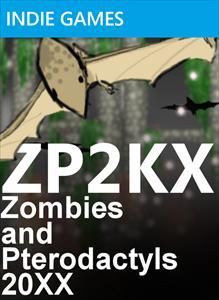 ZP2KX: Zombies & Pterodactyls!