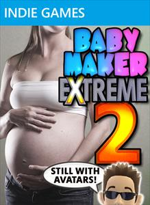 Baby Maker Extreme 2
