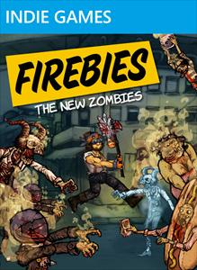 FIREBIES, The New Zombies!