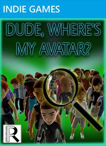Dude, Where's My Avatar?