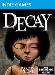 Decay - Part 4 (Final)