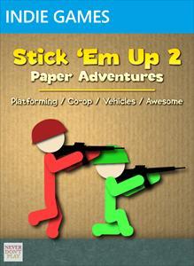 Stick 'Em Up 2