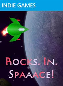 Rocks. In. Spaaace!