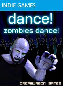Dance! Zombies Dance!