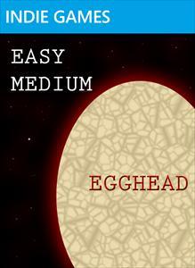 Easy, Medium, Egghead