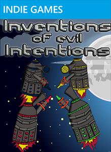 Inventions of evil Intentions