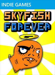 Skyfish Forever