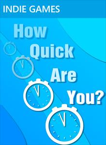 How Quick Are You