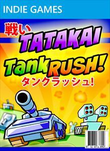 Tatakai Tank Rush!