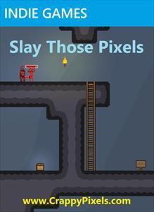Slay Those Pixels