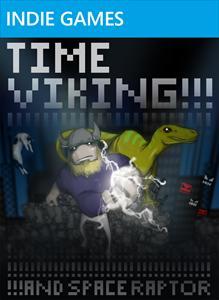 TIME VIKING!!!!!ANDSPACERAPTOR