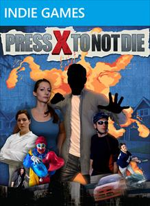 Press X to Not Die